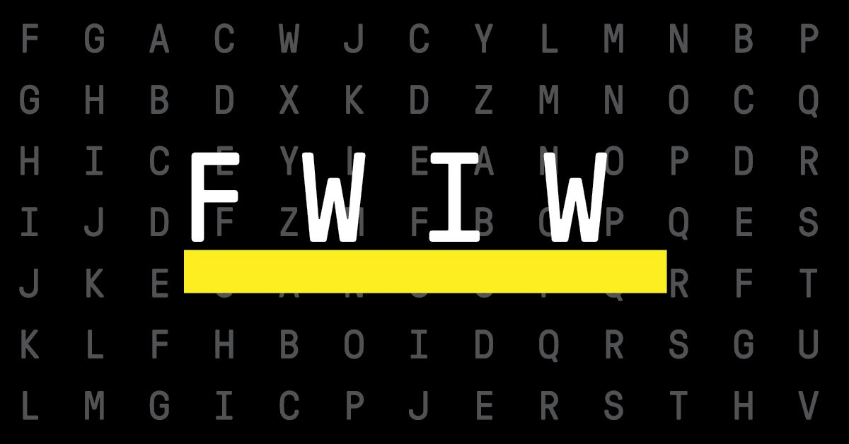 Qué significa FWIW