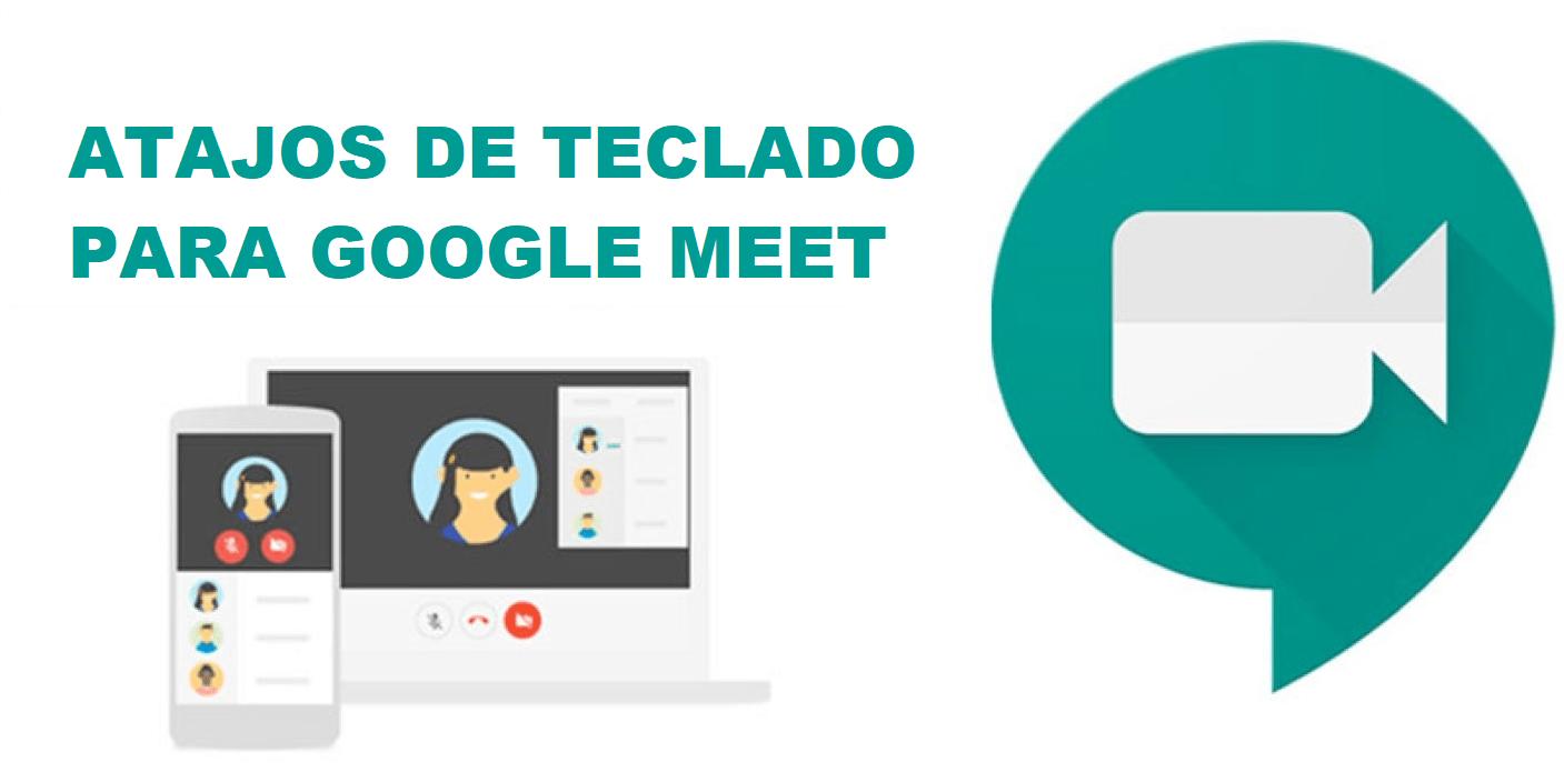 atajos teclado google meet