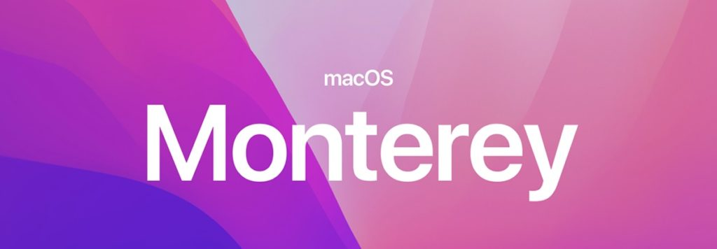 MacOS Monterey: descarga / actualización y solución a problemas comunes